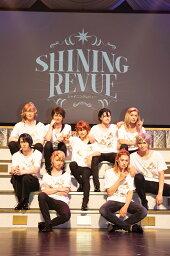 劇団シャイニング from うたの☆プリンスさまっ♪ SHINING REVUE