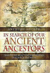 In Search of Our Ancient Ancestors: From the Big Bang to Modern Britain, in Science and Myth IN SEARCH OF OUR ANCIENT ANCES [ Anthony Adolph ]