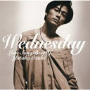 WEDNESDAY〜LOVE SONG BEST OF YUTAKA OZAKI [ 尾崎豊 ]