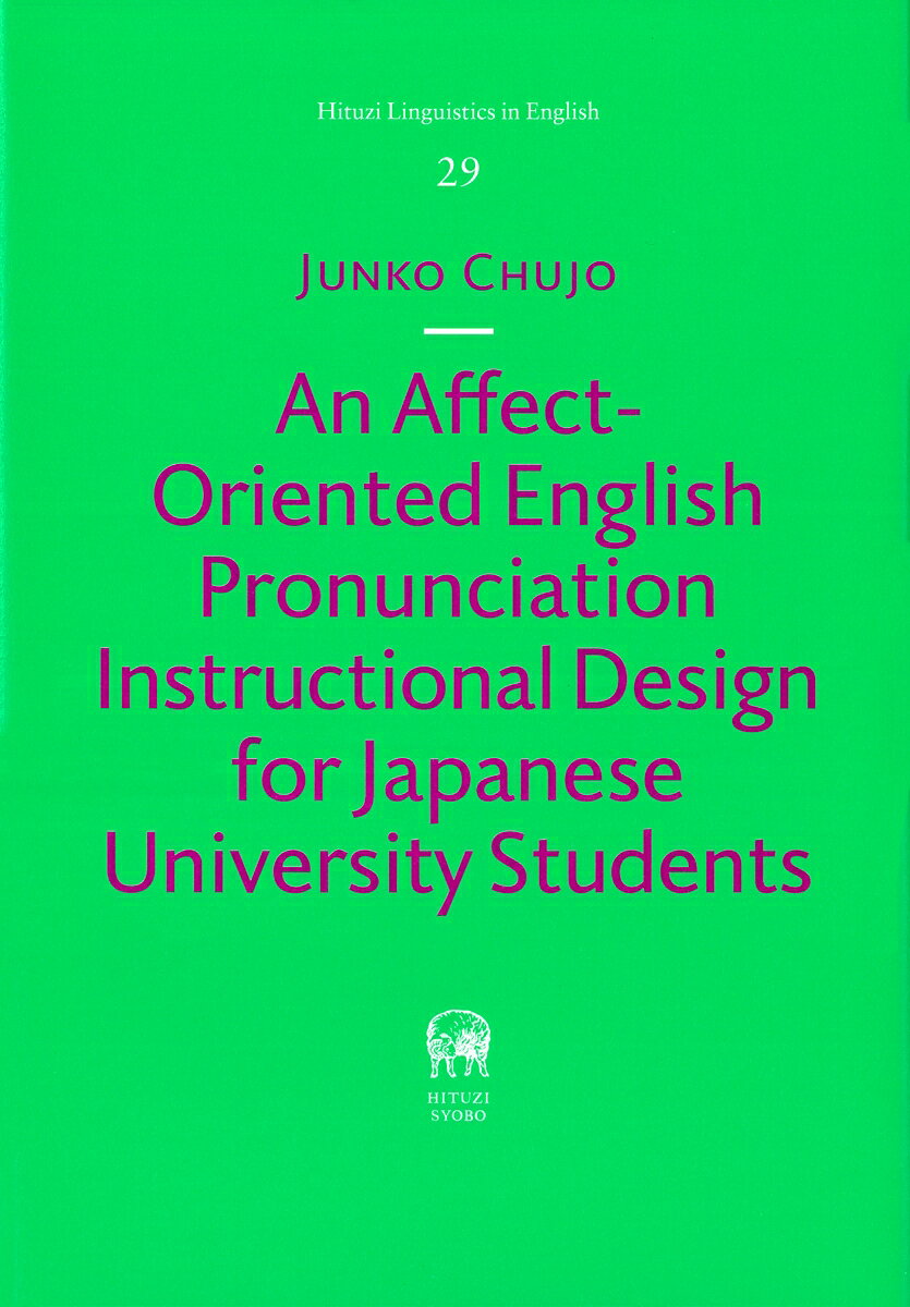 An Affect-Oriented English Pronunciation Instructional Design for Japanese University Students画像