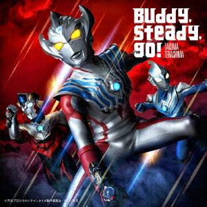 『ウルトラマンタイガ』オープニングテーマ「Buddy,steady,go!」画像