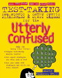 Test Taking Strategies & Study Skills for the Utterly Confused [ Laurie Rozakis ]