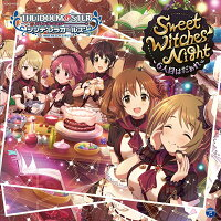 THE IDOLM@STER CINDERELLA GIRLS STARLIGHT MASTER 13 Sweet Witches' Night 〜6...