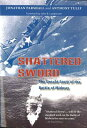 Shattered Sword: The Untold Story of the Battle of Midway SHATTERED SWORD [ Jonathan Parshall ]
