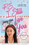 P.S. I Still Love You, Volume 2 PS I STILL LOVE YOU V02 M/TV M (To All the Boys I've Loved Before) [ Jenny Han ]