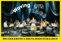 "LIVE ""Waving Flags"