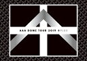 AAA DOME TOUR 2019 +PLUS (Blu-ray Disc2枚組) (スマプラ対応...