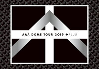 AAA DOME TOUR 2019 +PLUS (Blu-ray Disc2枚組) (スマプラ対応)【Blu-ray】