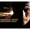 【送料無料】SAMURAI ROCK(初回限定盤 CD+DVD) [ 吉川晃司 ]