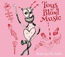 Toys Blood Music (初回限定盤 2CD) [ 斉藤和義 ]