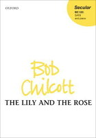 【輸入楽譜】チルコット, Bob: Lily & the Rose, The(S,A,T,B)
