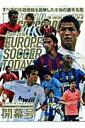 【送料無料】ヨーロッパサッカー・トゥデイ(2009-2010シーズン開)[ワールドサッカーダイジ...