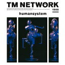 【送料無料】humansystem(Blu-spec CD2) [ TM NETWORK ]