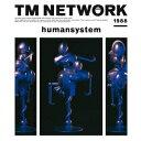humansystem(Blu-spec CD2) [ TM NETWORK ]