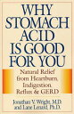 【楽天ブックスならいつでも送料無料】Why Stomach Acid Is Good for You: Natural Relief from...