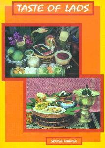 【送料無料】Taste of Laos: Lao/Thai Recipes from Dara Restaurant