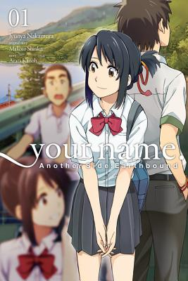 Your Name. Another Side: Earthbound, Vol. 1 (Manga)画像