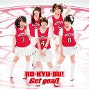 TVアニメ「ロウきゅーぶ!SS」オープニング/エンディングテーマ::Get goal! [ RO-KY...