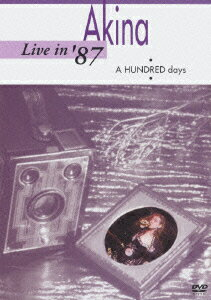 Live in '87・A HUNDRED days・画像
