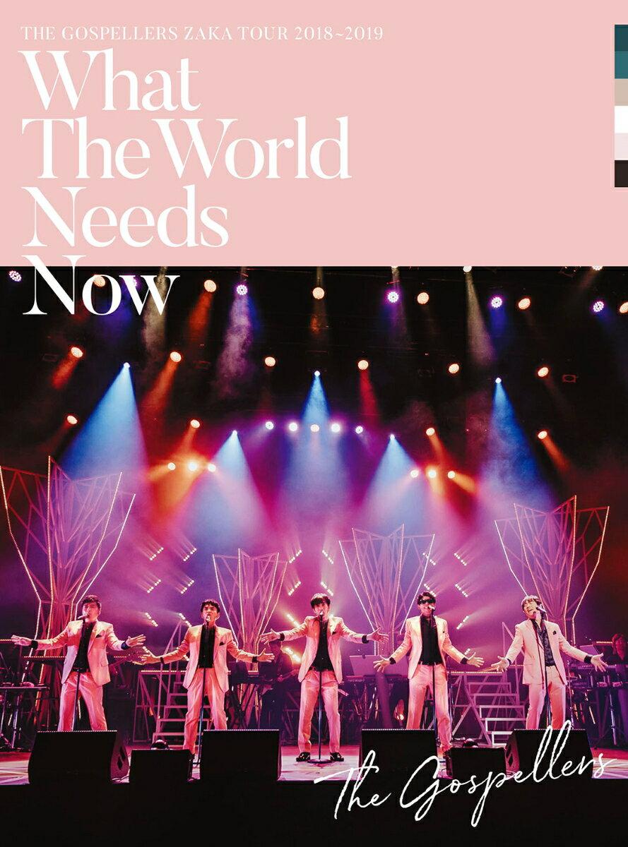 """ゴスペラーズ坂ツアー2018〜2019 """"What The World Needs Now"""""""