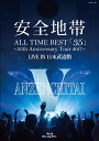 ALL TIME BEST「35」〜35th Anniversary Tour 2017〜LIVE IN 日本武道館【Blu-ray】 [ 安全地帯 ]