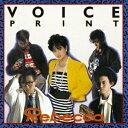VOICE PRINT(Blu-spec CD2) [ レベッカ ]