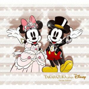 【楽天ブックスならいつでも送料無料】TAKARAZUKA plays Disney -Deluxe Edition-(CD+DVD) [ (V...
