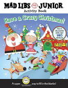 Have a Crazy Christmas! [With 140 Fill in the Blank Stickers] MAD LIBS HAVE A CRAZY XMAS (Mad Libs) [ Brenda Sexton ]