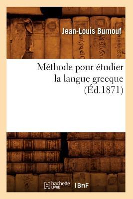 洋書, SOCIAL SCIENCE Methode Pour Etudier La Langue Grecque (Ed.1871) FRE-METHODE POUR ETUDIER LA LA Langues Burnouf J. L.