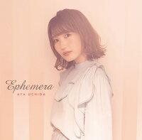 【楽天ブックス限定先着特典&先着特典】Ephemera (初回限定盤 CD+Blu-ray) (2L判ブロマイド&B3ポスターカレンダー付き)