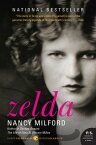 Zelda: A Biography ZELDA MODERN CLASSICS/E (P.S.) [ Nancy Milford ]