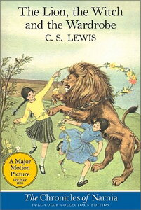 The Lion, the Witch and the Wardrobe: Full Color Edition CHRONICLES NARNIA #02 LION THE (Chronicles of Narnia) [ C. S. Lewis ]