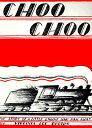 CHOO CHOO(P) [ VIRGINIA LEE BURTON ]