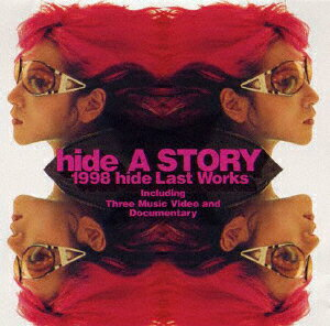 hide:A STORY 1998 hide LAST WORKS〜121日の軌跡〜