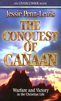 The Conquest of Canaan: Warfare and Victory in the Christian Life画像