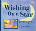 Wishing on a Star: A Read-Aloud Book for Memory-Challenged Adults [ Lydia Burdick ]