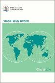 Trade Policy Review: Ghana 2014 [ World Trade Organization Wto ]