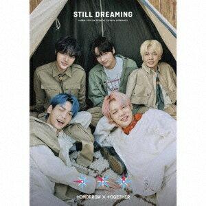 【楽天ブックス限定先着特典】STILL DREAMING (初回限定盤A CD+24Pフォトブックレット) (マグネットシート)
