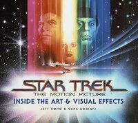 スター・トレック アート&ヴィジュアル・エフェクツ 芸術的な特殊視覚効果はいかにして生み出されたか?(仮)