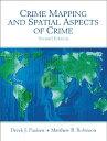 【送料無料】Crime Mapping and Spatial Aspects of Crime [ Derek J. Paulsen ]