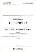 【輸入楽譜】ライジンガー, Wolfgang: Jesus und die Ehebrecherin: Jazz Kantate(四部合唱とピアノとエレキ・ベース): 合唱用スコア