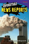 Unforgettable News Reports UNFORGETTABLE NEWS REPORTS (Time for Kids Nonfiction Readers) [ Tamara Leigh Hollingsworth ]