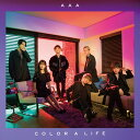 COLOR A LIFE (CD+DVD+スマプラ) [ AAA ]