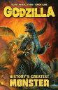 【楽天ブックスならいつでも送料無料】Godzilla: History's Greatest Monster [ Duane Swierczy...