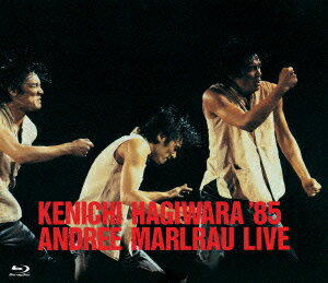 萩原健一'85 ANDREE MARLRAU LIVE【Blu-ray】 [ 萩原健一 ]