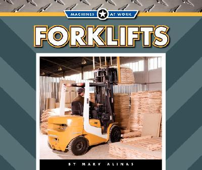 Forklifts BIG MACHINES FORKLIFTS -LIB (Machines at Work; Big Machines) [ Marv Alinas ]