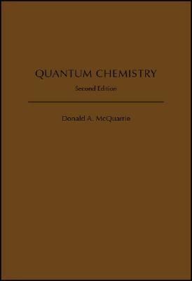 Quantum Chemistry QUANTUM CHEMISTRY 2/E [ Donald A. McQuarrie ]
