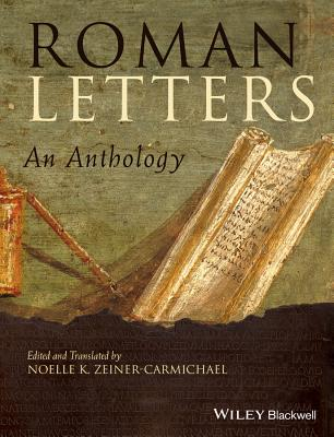 Roman Letters: An Anthology [ Noelle K. Zeiner-Carmichael ]