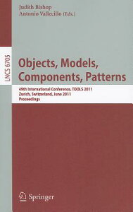 Objects, Models, Components, Patterns: 49th International Conference, TOOLS 2011, Zurich, Switzerlan OBJECTS MODELS COMPONENTS PATT (Lecture Notes in Computer Science) [ Judith Bishop ]