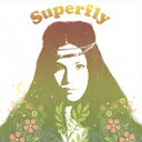 Superfly [ Superfly ]